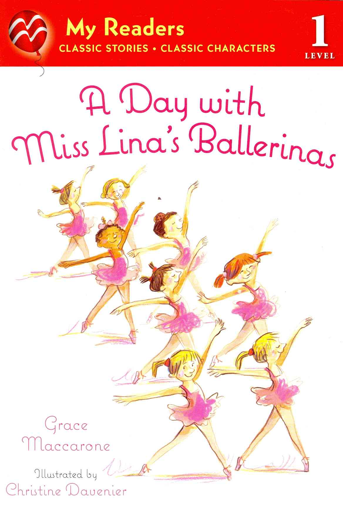 A Day With Miss Lina's Ballerinas By MacCarone, Grace/ Davenier, Christine (ILT)